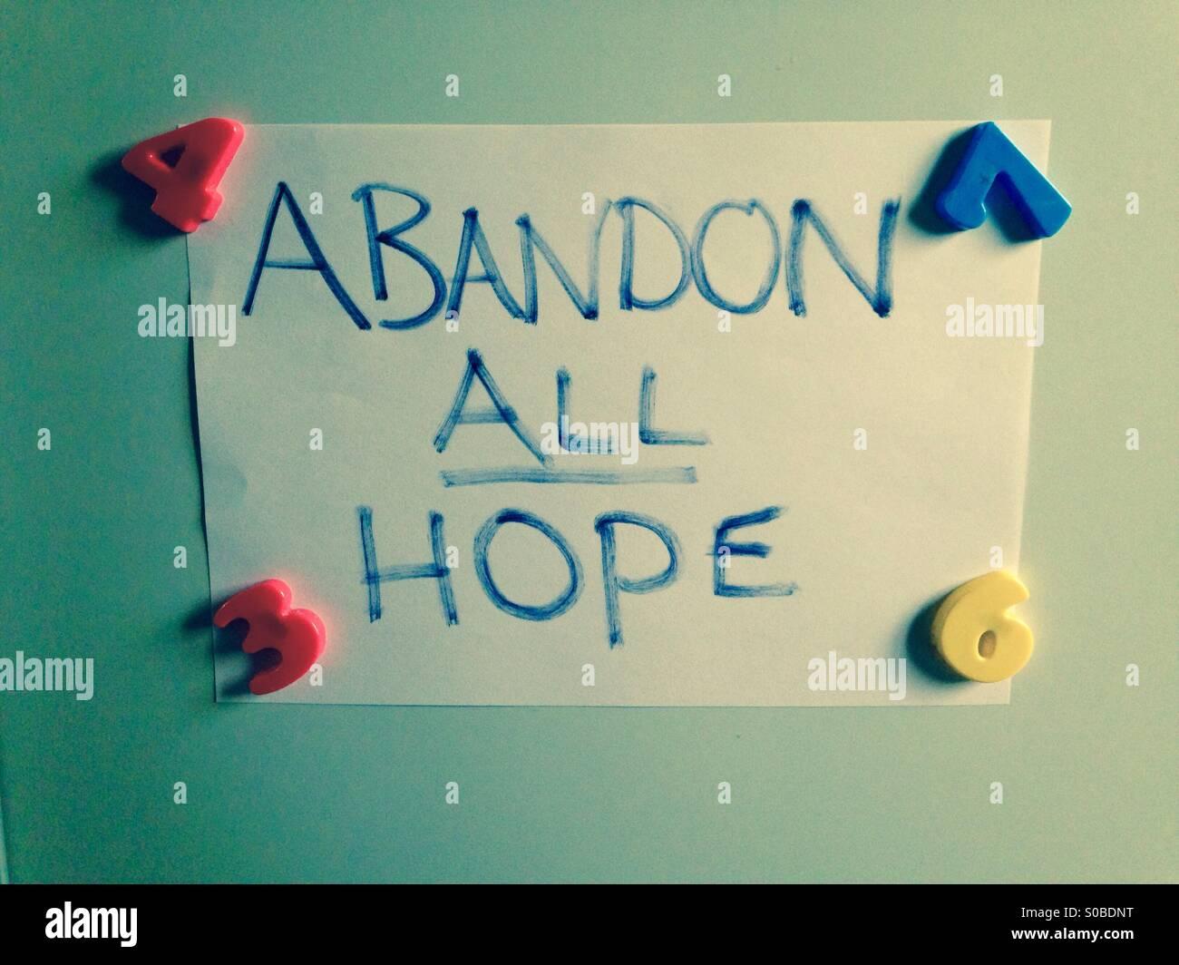 Abandon All Hope - Stock Image