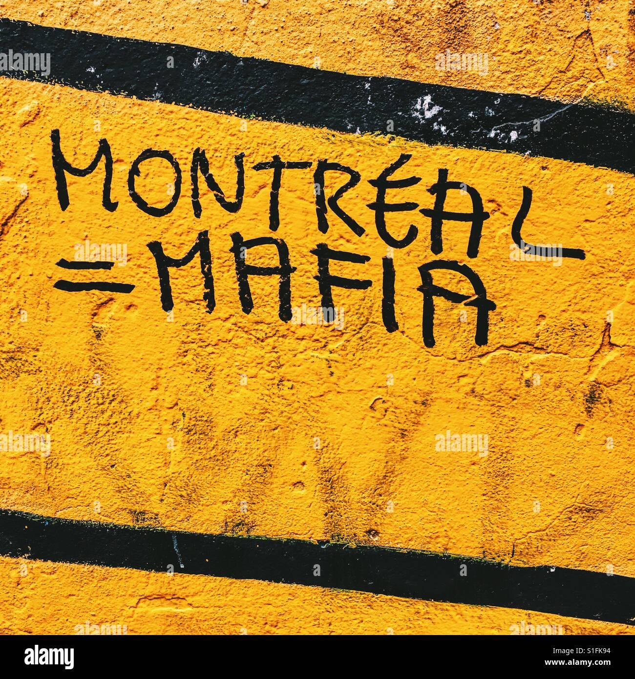 Montréal = Mafia - Stock Image