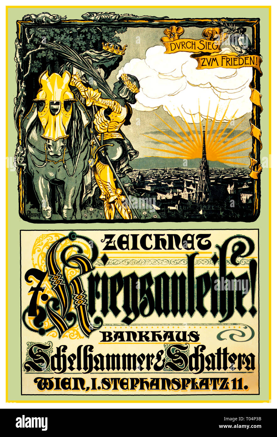 WW1 1917 German Propaganda Appeal War Loan Poster showing framed picture of a medieval knight with a laurel wreath on his head reaching up to help a woman wearing a crown seated on a horse. In background, Vienna with St. Stephens Cathedral and the slogan 'Durch Sieg zum Frieden'  'PEACE  THROUGH VICTORY'  Main Text: Subscribe to the War Loan, Bankhouse Schelhammer & Schattern. Dated 1917 World War 1 - Stock Image