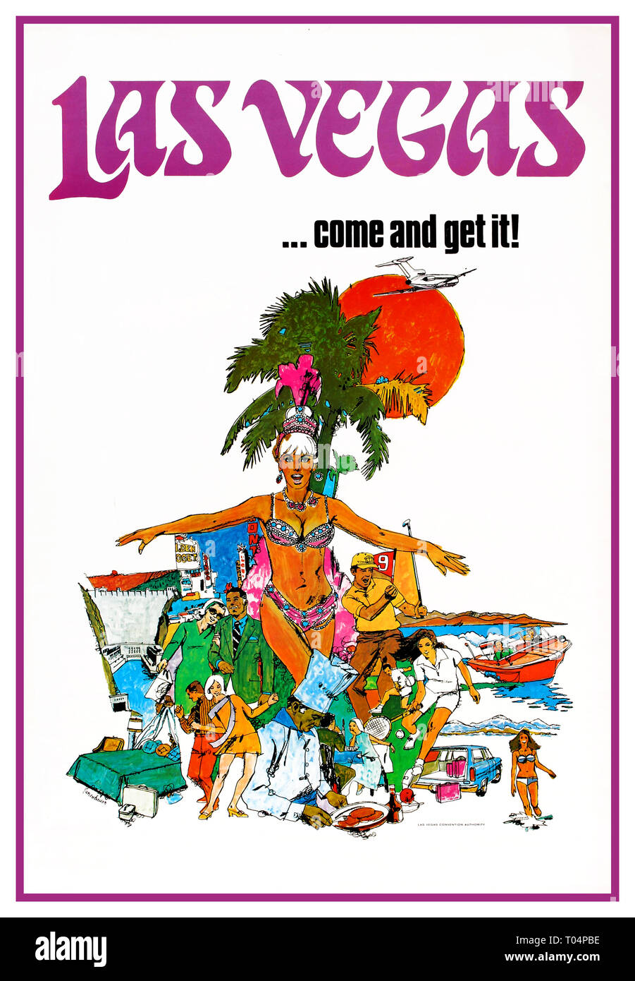 LAS VEGAS USA Original vintage travel advertising poster for Las Vegas … Come and get it! Colourful illustration depicting various activities and sports that can be enjoyed in Las Vegas, including golf, boating, shopping, entertainment, tennis, dining, swimming, luxurious hotels, casinos, nightclubs etc. with an exotic dancer wearing feathers and a sparkling pink outfit in the centre in front of a palm tree and bright sun with a plane flying below the stylised title text. This poster was published by the Las Vegas Convention Authority.  USA. 1970 - Stock Image