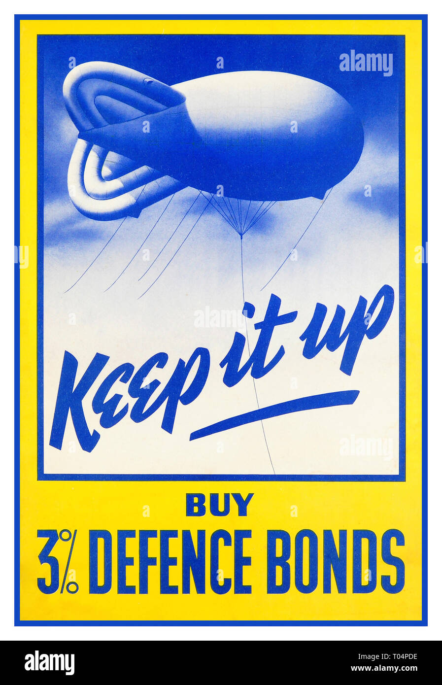 Original vintage World War Two poster: Keep it up – Buy 3% Defence Bonds. Colourful stylised image of a barrage balloon ('blimp') in the sky with stylised text in blue lettering, the rest of the text below in blue letters against a bright yellow background. Issued by the National Savings Committee, London; Scottish Savings Committee, Edinburgh; Ulster Savings Committee, Belfast. Printed for Her Majesty's Stationery Office by J. Weiner Ltd., London. Good condition, minor repaired tears on margins, backed on linen. Country:UK. Year:1940s. - Stock Image