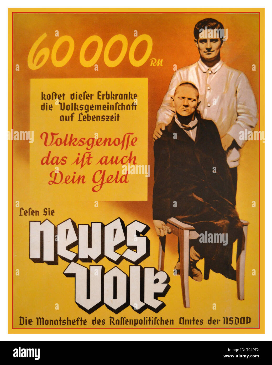1938 Nazi Propaganda poster for the monthly magazine 'Neues Volk' (The New People) published by Goebbels Nazi Party's 'Racial Police Office,' The 'Racial Policy Office' propagated Nazi 'racial doctrine' in a variety of ways. In posters and publications, it contrasted the ideal of the healthy, capable, and 'racially pure' German with the grossly distorted and racist image of the unproductive sick and disabled who burdened the 'productive Volk Community' as 'ballast existences.' The poster text reads, 'This hereditary defective costs the Volk Community 60,000 RM (Reichsmark) over his lifetime - Stock Image