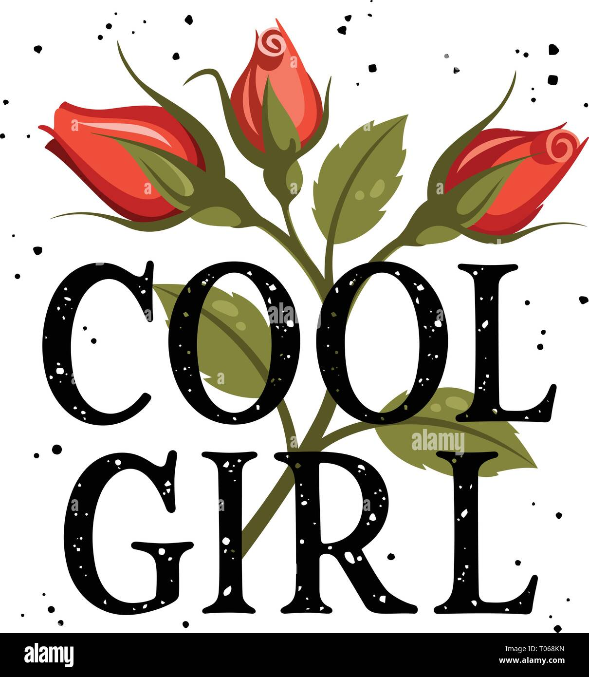 Cool girl t-shirt design, slogan typography with red roses ...