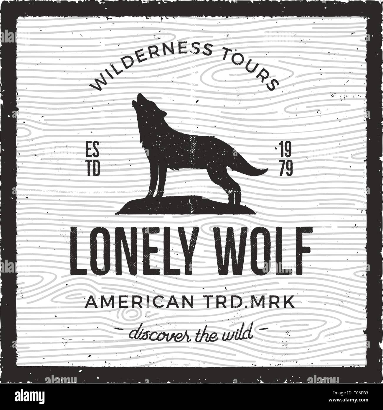 Vintage Adventure Card - Lonely wolf quote. Wilderness tours, american heritage logo. Retro hand drawn monochrome travel badge, patch. Stock vector - Stock Vector