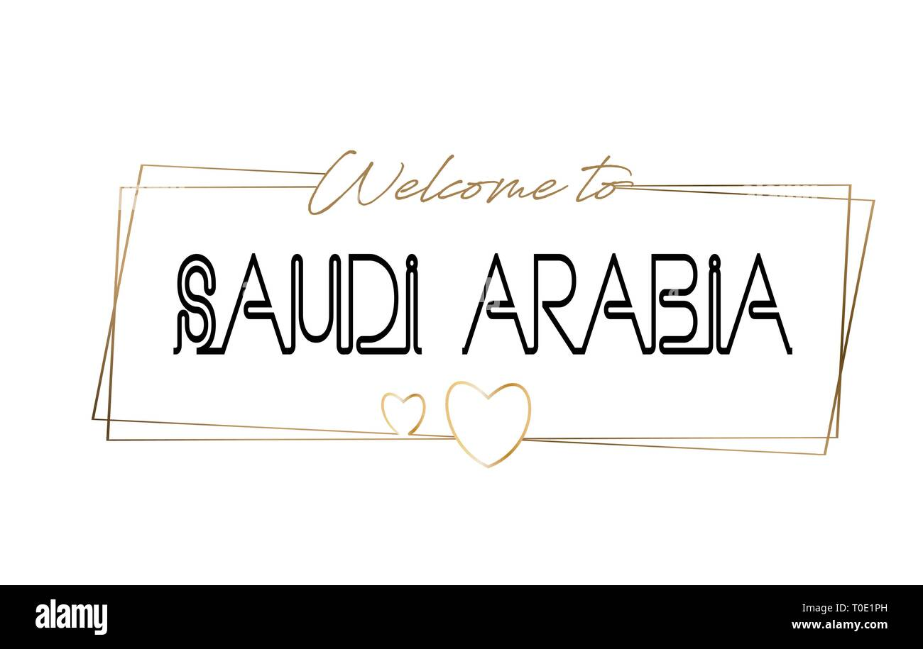 SaudiArabia Welcome to text Neon lettering typography. Word for logotype, badge, icon, card, postcard, logo, banner with Wired Golden Frames and Heart - Stock Image