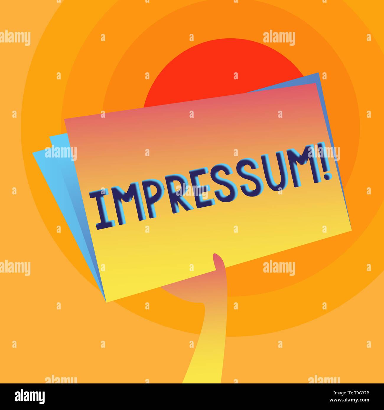 Word writing text Impressum. Business photo showcasing Impressed Engraved Imprint Geranalysis statement ownership authorship Hand Holding and Raising  - Stock Image