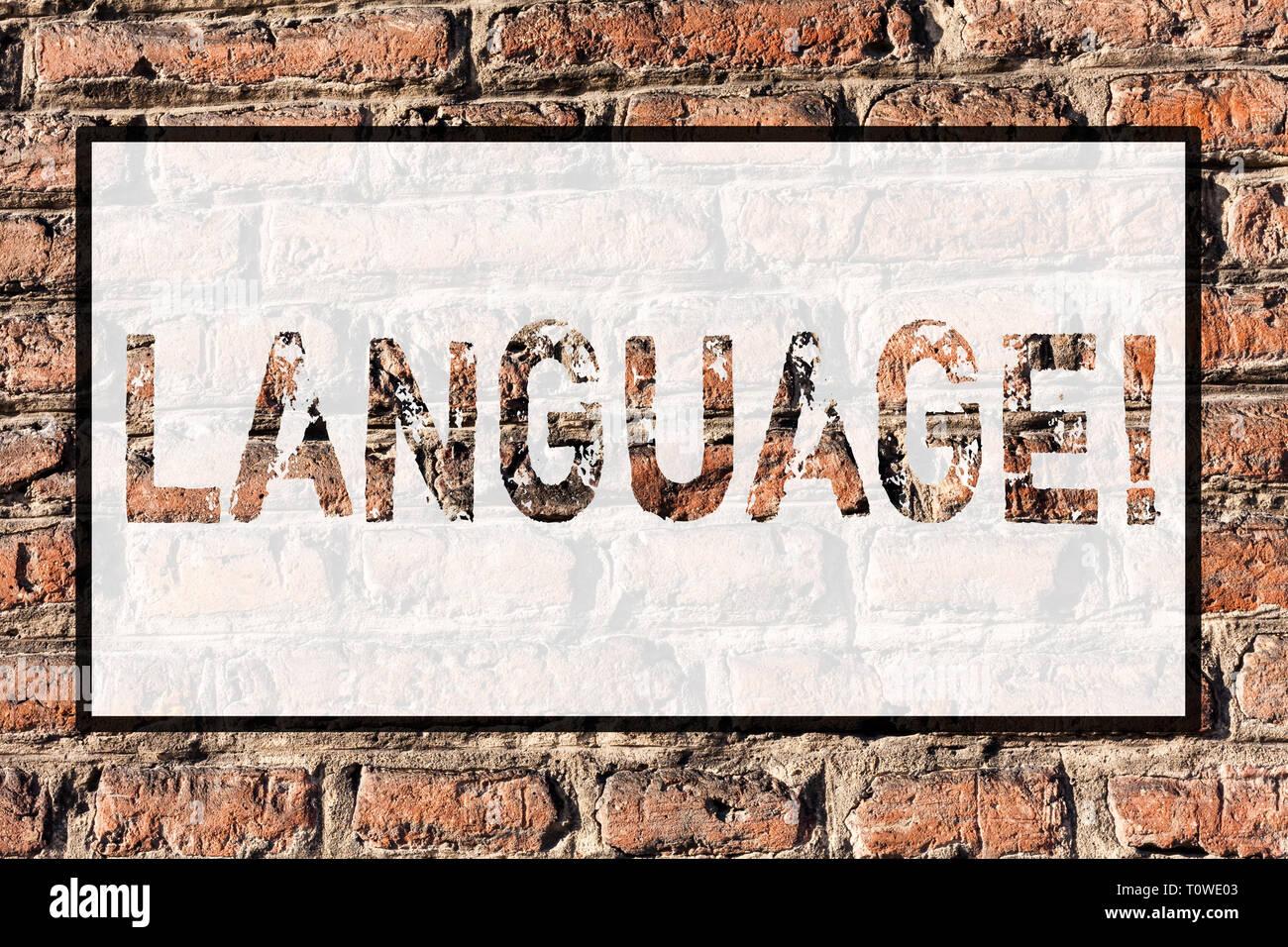 Word writing text Language. Business photo showcasing Method of huanalysis communication Spoken Written Use Words Expression Brick Wall art like Graff - Stock Image