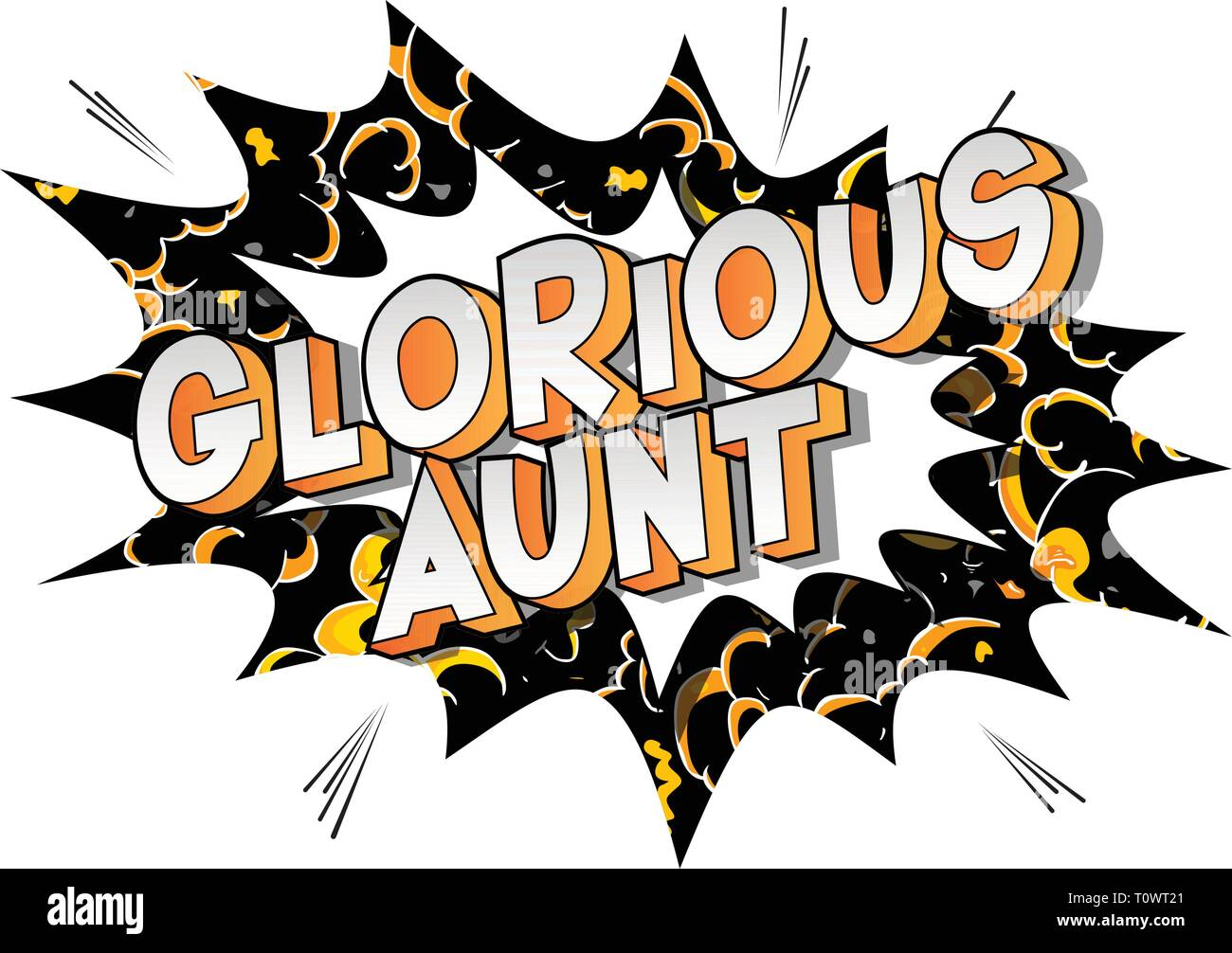 Glorious Aunt - Vector illustrated comic book style phrase on abstract background. - Stock Image