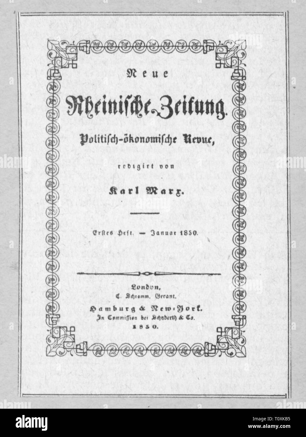 """press / media, magazines, """"Neue Rheinische Zeitung"""", front page, editor: Karl Marx (1818 - 1883), first book, London, January 1850, Additional-Rights-Clearance-Info-Not-Available Stock Photo"""