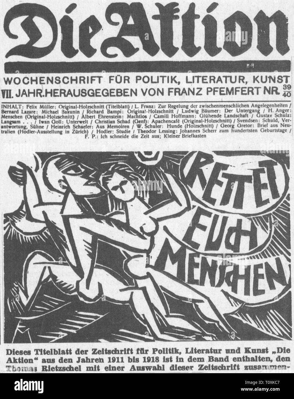 press / media, magazines, 'Die Aktion', front page, with woodcut by Felix Mueller, editor: Franz Pfemfert (1879 - 1954), VII volume, number 39 / 40, Berlin, 1917, Artist's Copyright has not to be cleared - Stock Image