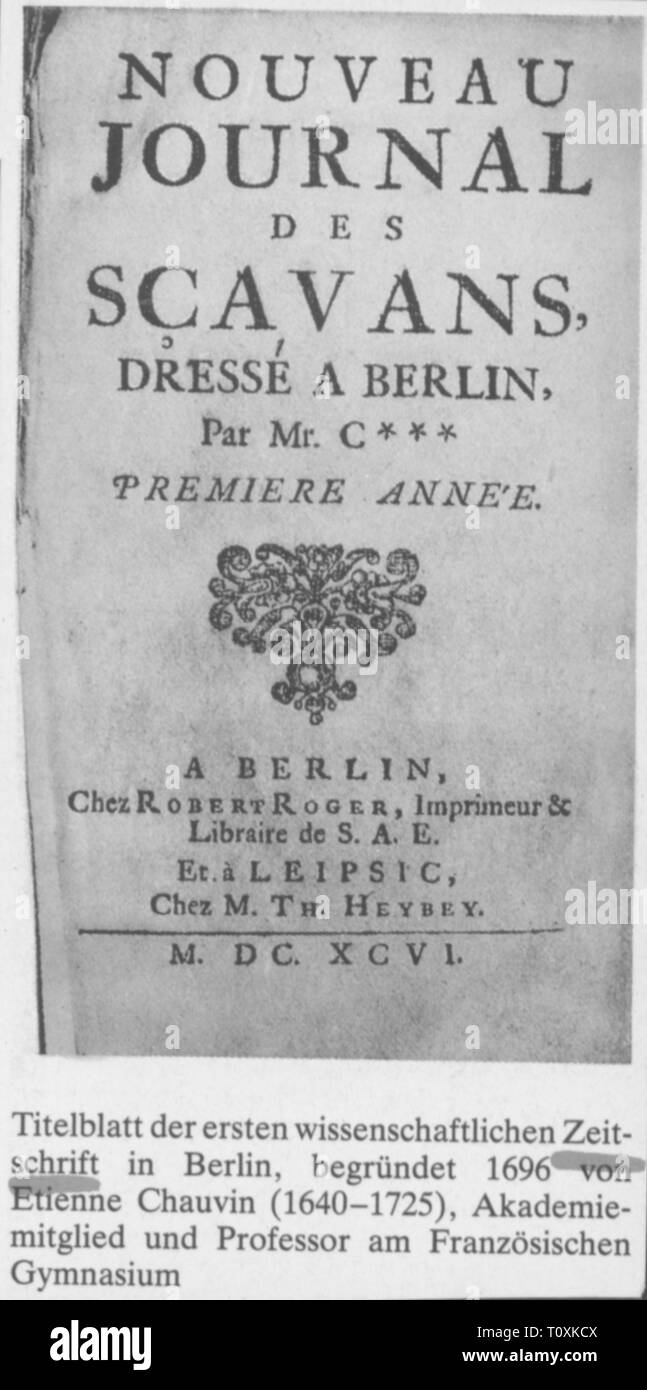 press / media, magazines, 'Nouveau Journal des Scavans', front page, editor: Etienne Chavin (1640 - 1725), first volume, Berlin, 1696, Additional-Rights-Clearance-Info-Not-Available - Stock Image