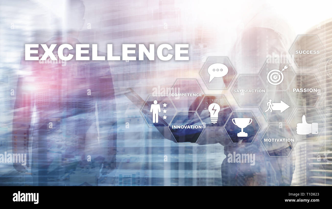 Achieve Business Excellence as concept. Pursuit of excellence. Blurred business center background. - Stock Image