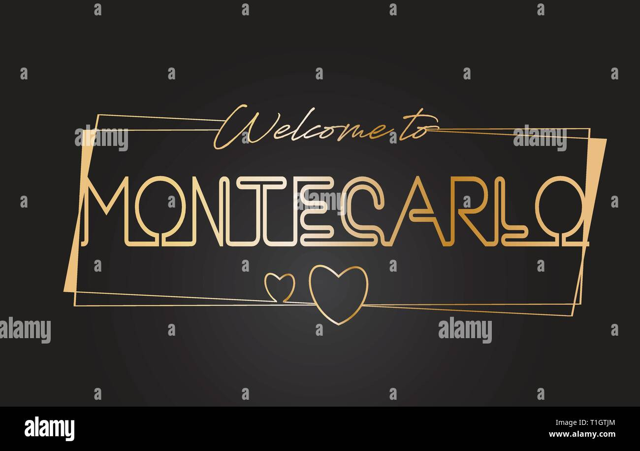 MonteCarlo Welcome to Golden text Neon Lettering Typography with Wired Golden Frames and Hearts Design Vector Illustration. - Stock Vector
