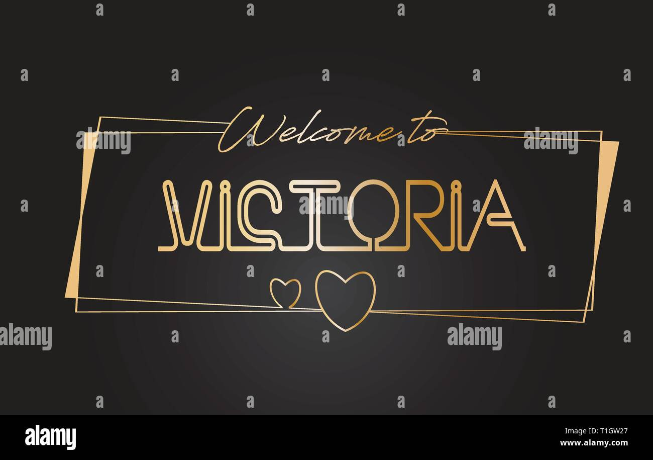 Victoria Welcome to Golden text Neon Lettering Typography with Wired Golden Frames and Hearts Design Vector Illustration. - Stock Image