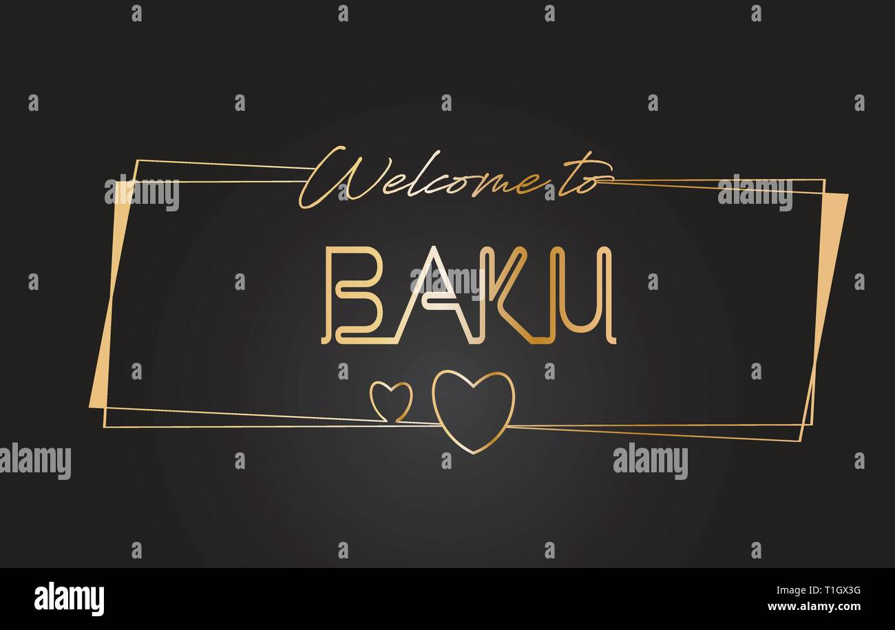 Baku Welcome to Golden text Neon Lettering Typography with Wired Golden Frames and Hearts Design Vector Illustration. - Stock Vector