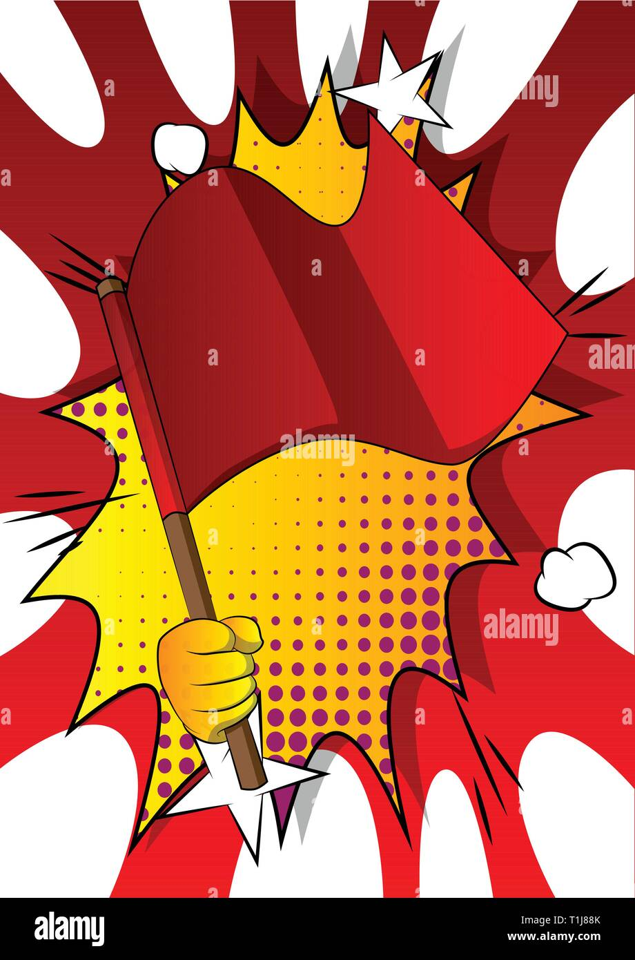 Vector cartoon hand holding a flag. Illustrated hand on comic book background. - Stock Vector