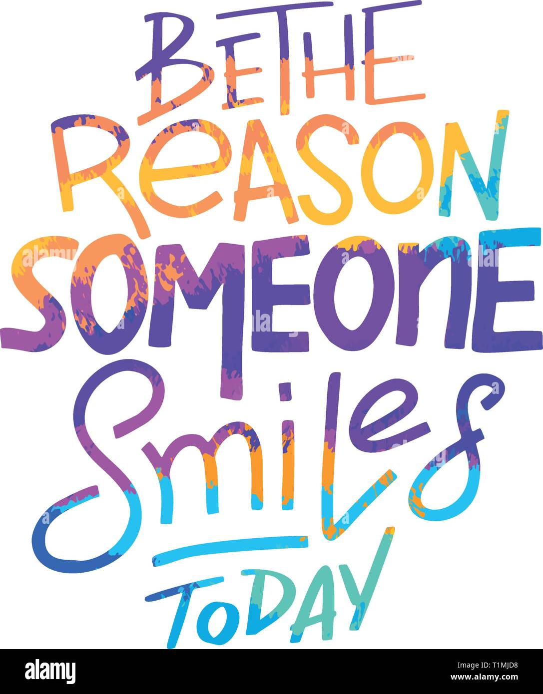 Be The Reason That Someone Smiles Today Inspirational Quote Hand