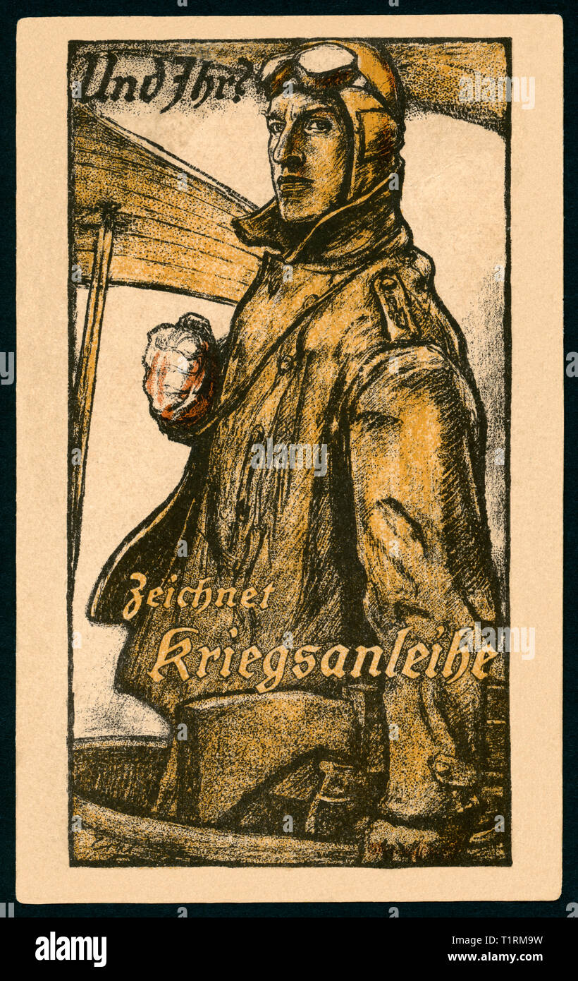 Germany, Bavaria, Munich, WW I, propaganda, patriotic postcard with the text: 'And You? Sign War loans ' and a pilot of the German Air Force, artist Fritz Erler (1868-1940), published by Kunst-Institute AG, Berlin-Schönefeld. , Additional-Rights-Clearance-Info-Not-Available - Stock Image