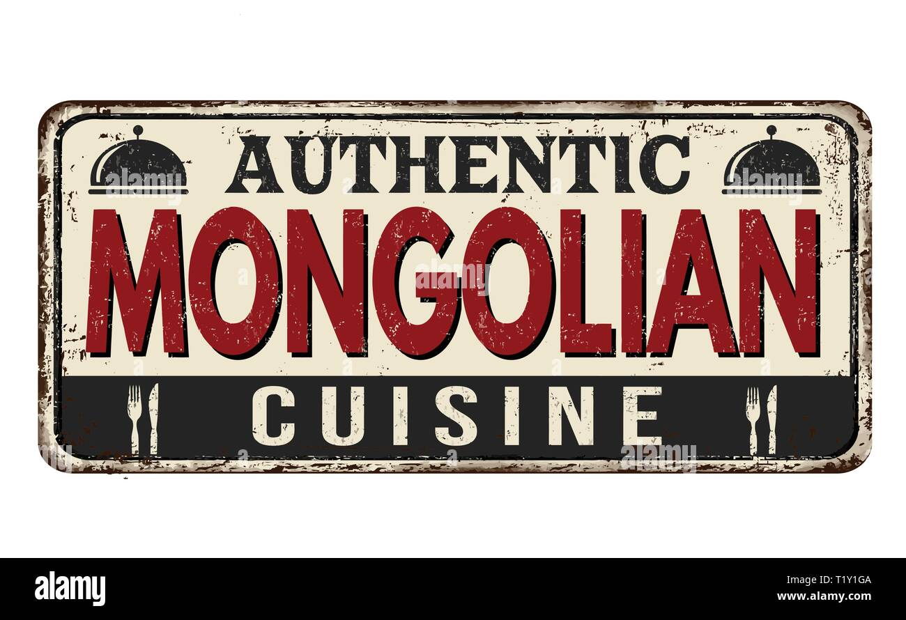 Authentic mongolian cuisine vintage rusty metal sign on a white background, vector illustration - Stock Vector