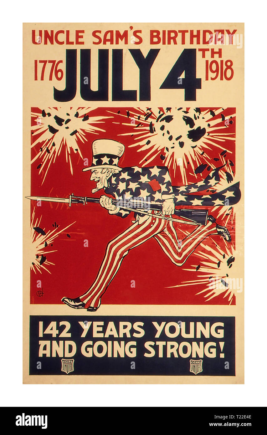 WW1 Vintage USA Poster 'Uncle Sam's Birthday. 1776 - July 4th 1918. 142 Years Young and Going Strong.' - Stock Image