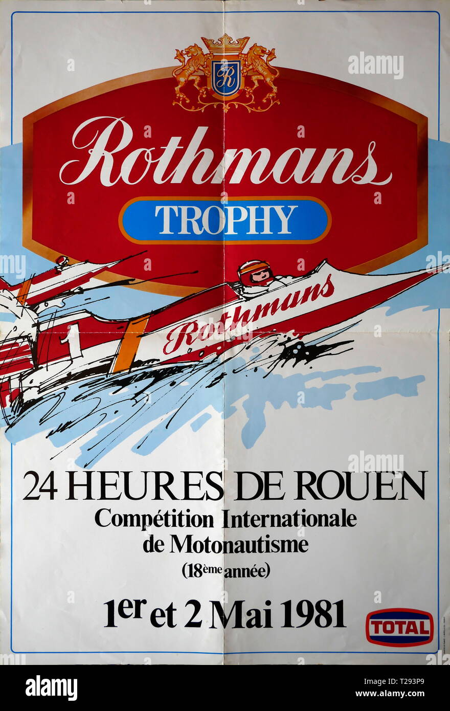 AJAXNETPHOTO. 1981. ROUEN, FRANCE. - RACE POSTER - ROUEN 24HRS INTERNATIONAL POWERBOAT RACE ANNOUNCEMENT FOR THE ROTHMANS TROPHY ON 1ST & 2ND MAY 1981 ON THE RIVER SEINE. PHOTO:©JONATHAN EASTLAND/AJAX REF:GX8_171608_243 - Stock Image