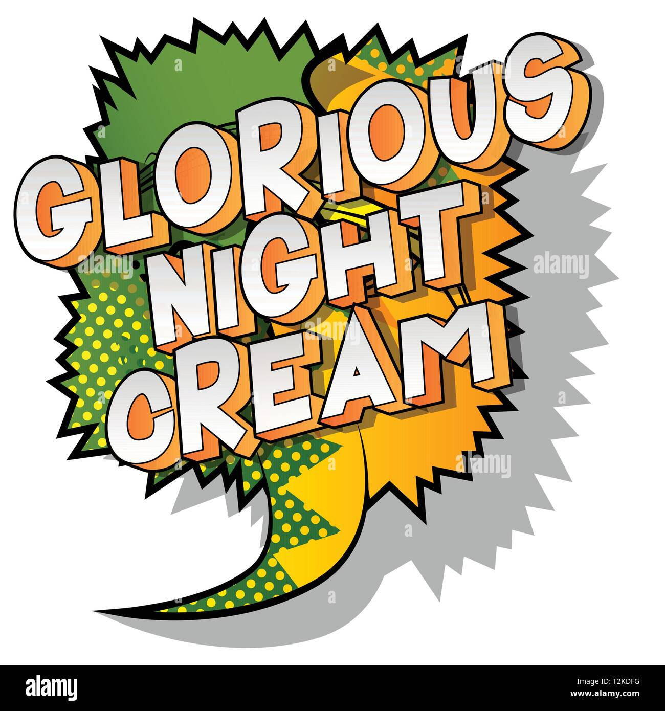 Glorious Night Cream - Vector illustrated comic book style phrase on abstract background. - Stock Image