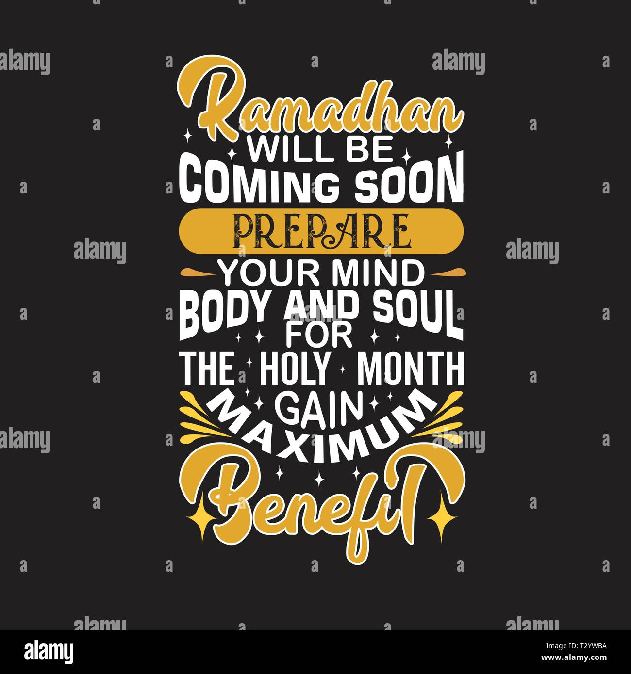 Ramadan Quote Ramadan Will Coming Soon Prepare Your Mind Stock Vector Image Art Alamy