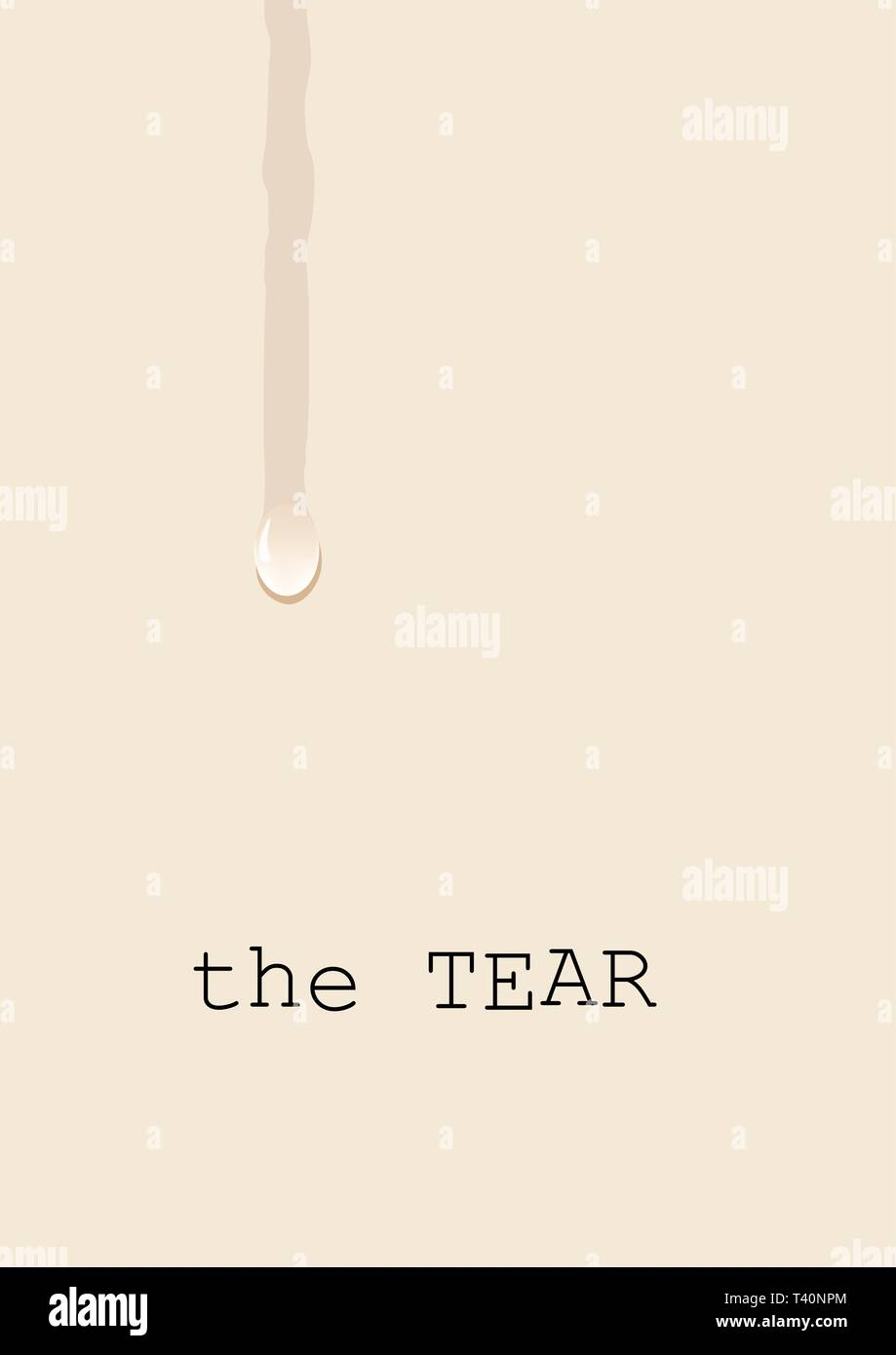 Tear, weeping on the white sheet, a concept of sadness and suffering. Vector background with teardrop - Stock Vector