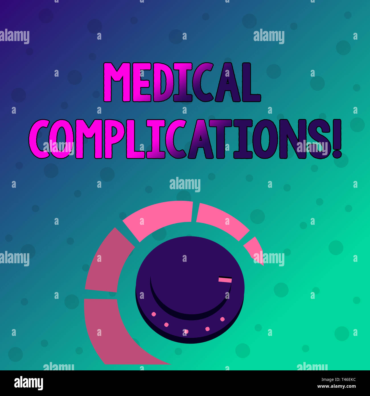 Conceptual hand writing showing Medical Complications. Concept meaning unfavorable evolution or consequence of a disease Volume Control Knob with Mark - Stock Image
