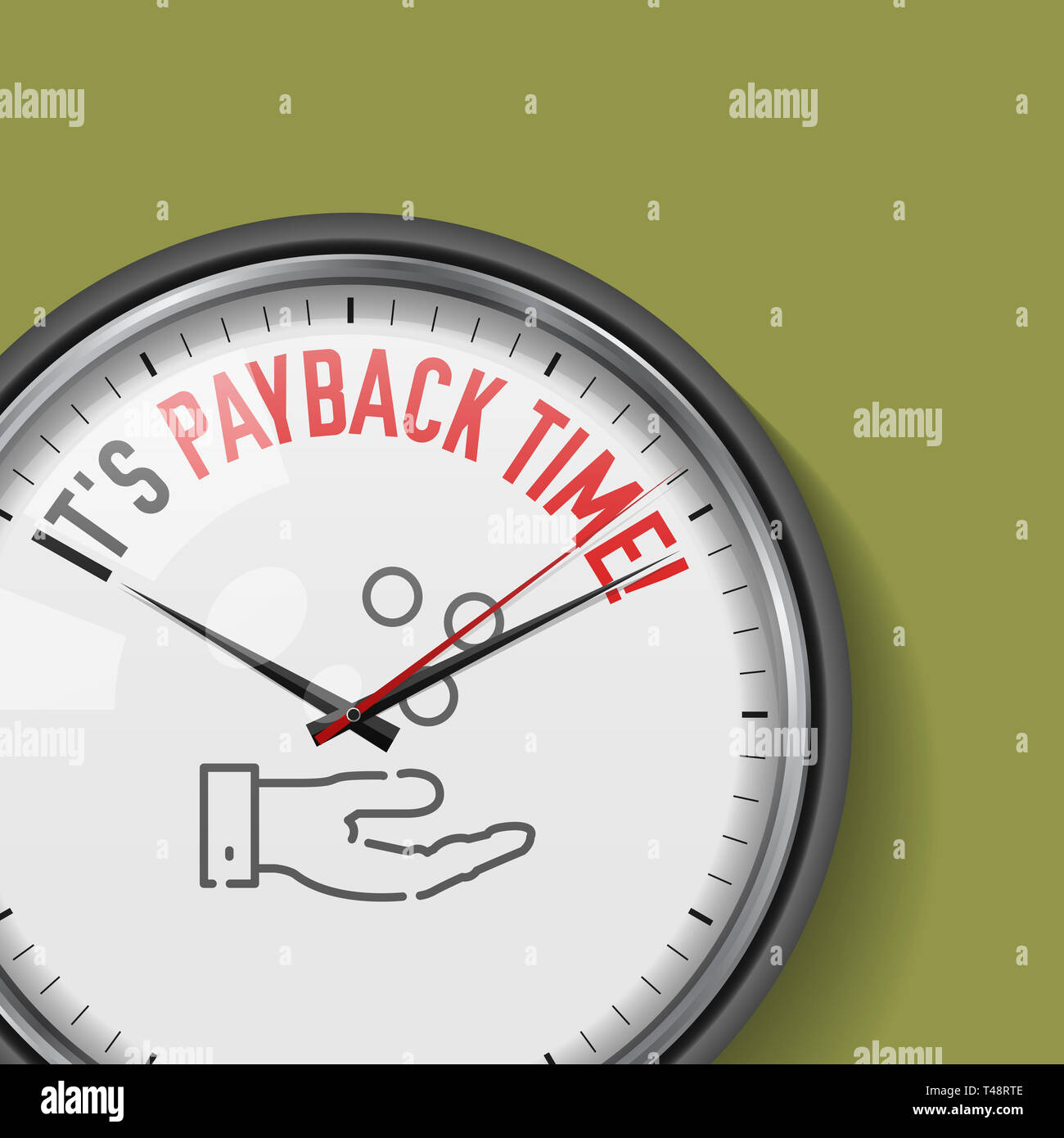 It's Payback Time. White Clock with Motivational Slogan. Analog Metal Watch with Glass. Illustration Isolated on Solid Color Background. Hand Catching - Stock Image