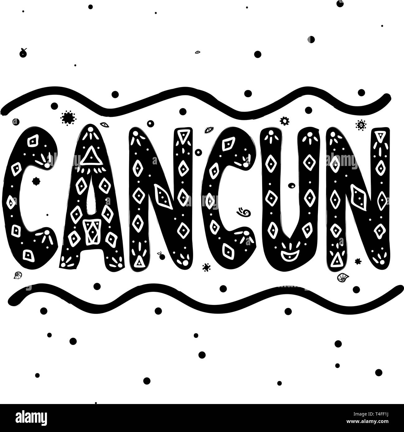 Cancun. Is a city in southeastern Mexico on the northeast coast of the Yucatan Peninsula. Hand drawing, isolate, lettering, typography, font processin - Stock Vector