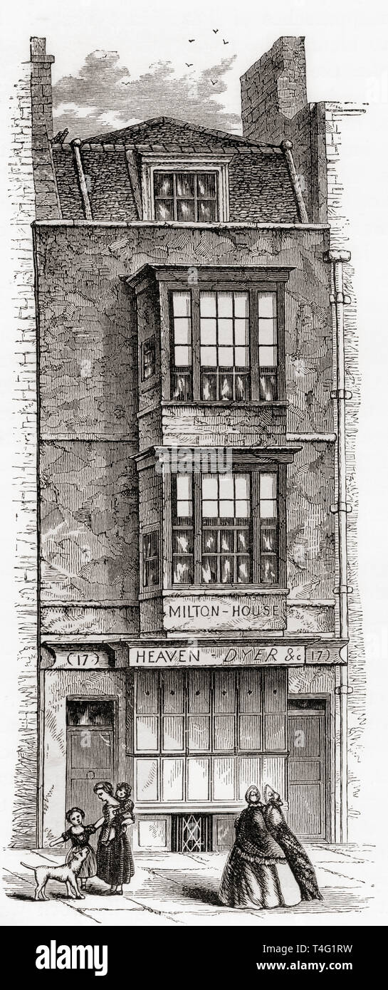 The house of John Milton in the Barbican, London, England, seen here in the 19th century, the house was demolished in 1864. John Milton, 1608 –1674. English poet, polemicist, man of letters, and civil servant.  From London Pictures, published 1890 - Stock Image