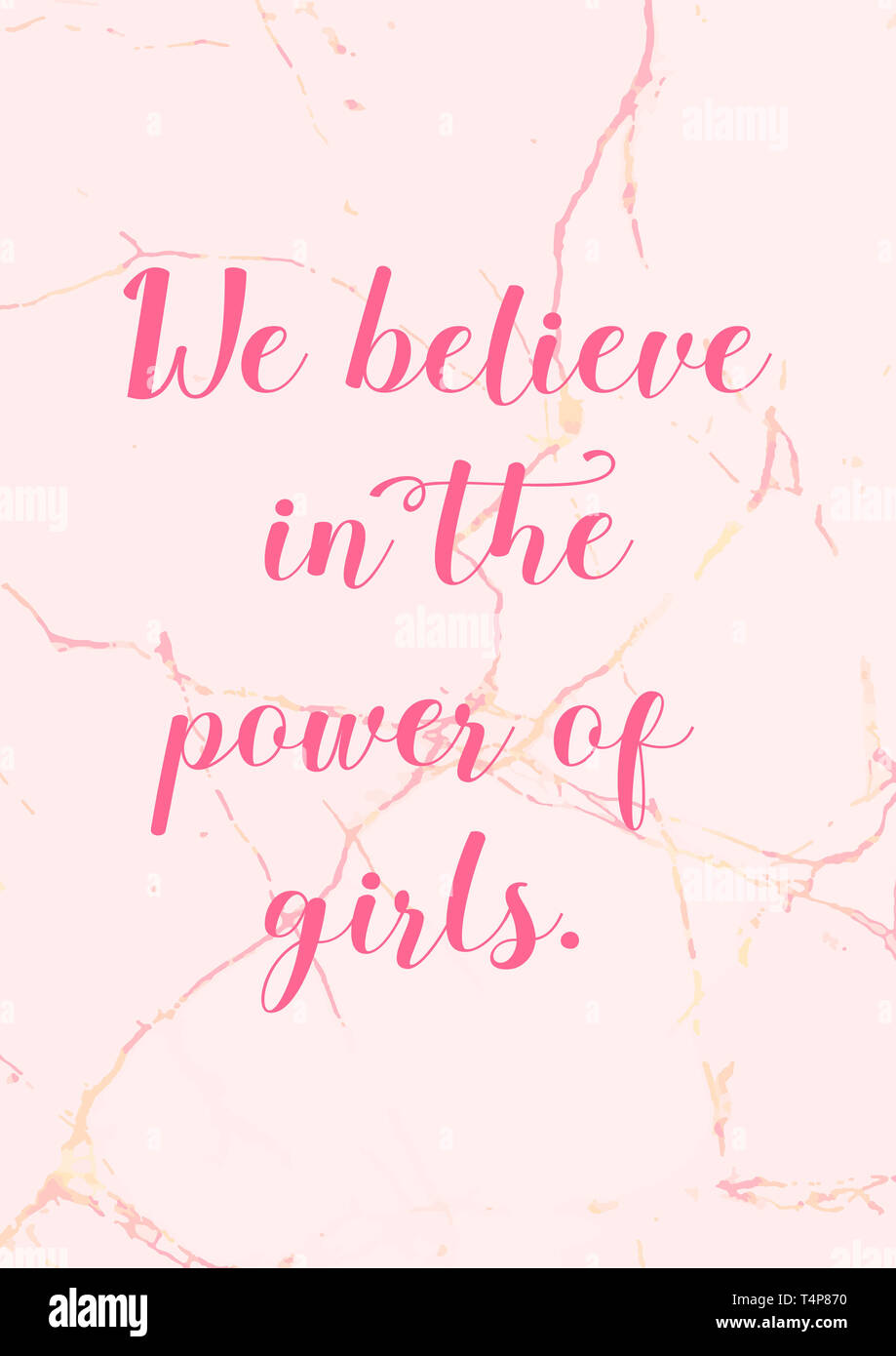 We Believe In The Power Of Girls Girl Power Quote With Pink