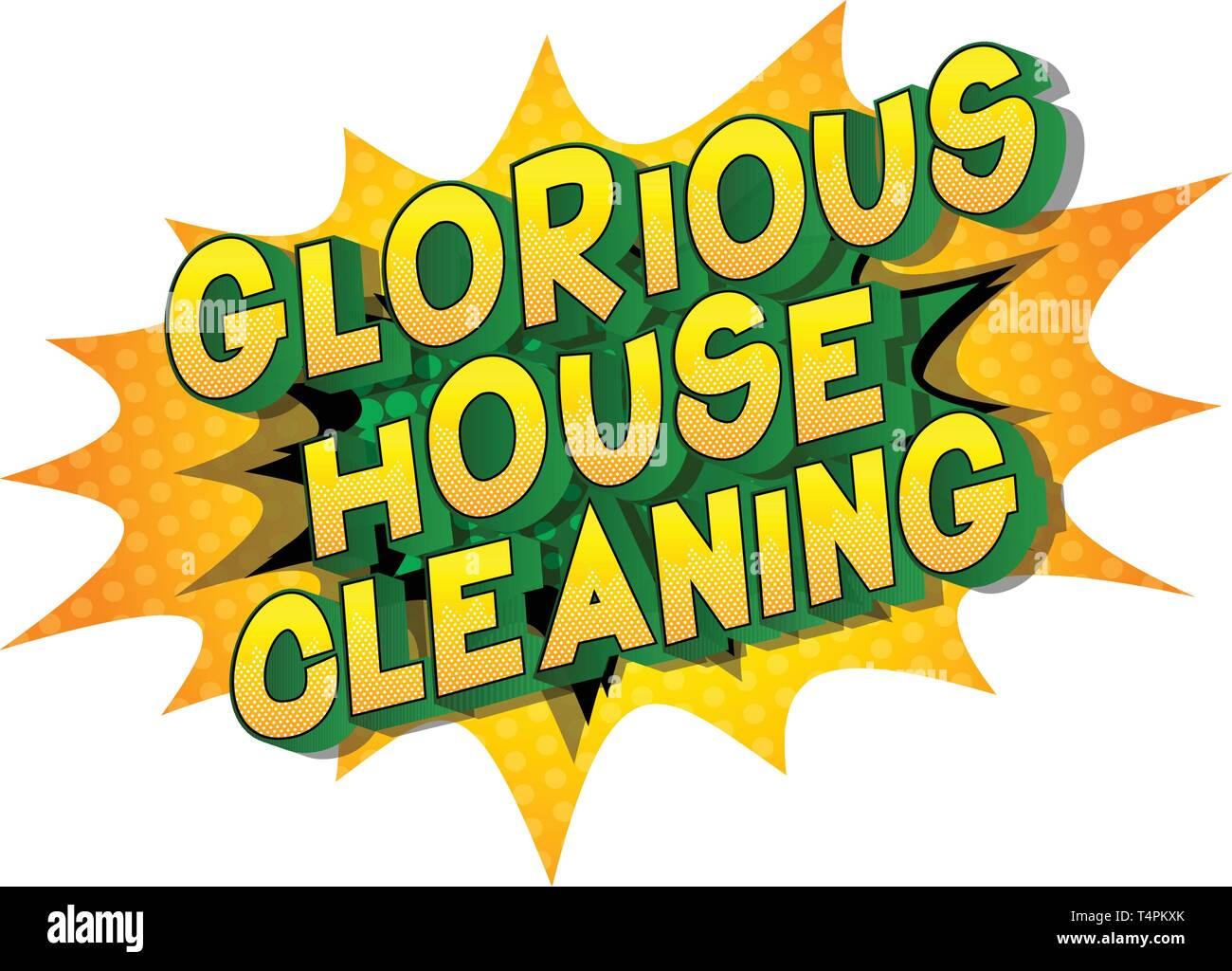 Glorious House Cleaning - Vector illustrated comic book style phrase on abstract background. - Stock Image