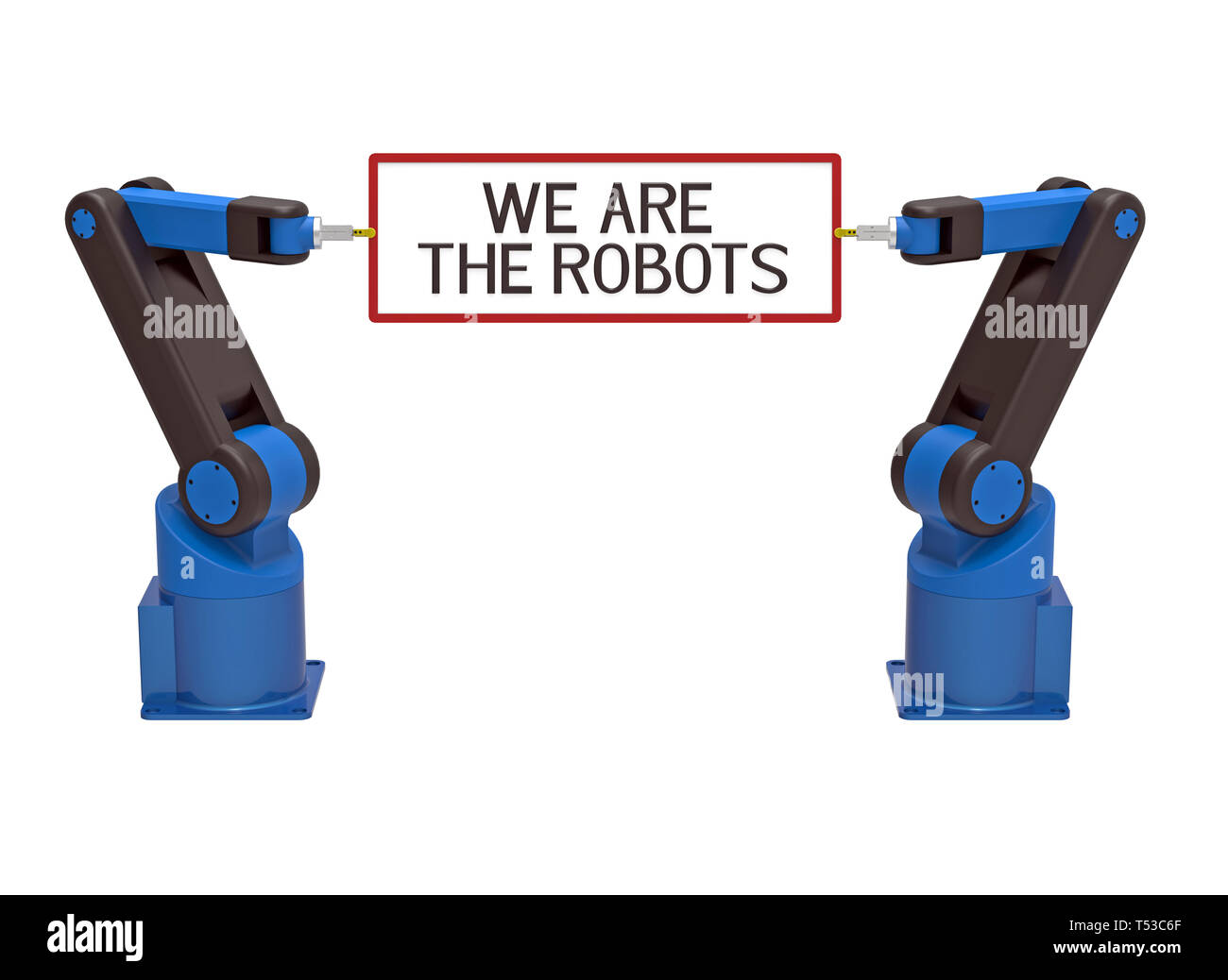 Two robots holding board with text we are the robots, 3d rendering, on white background - Stock Image