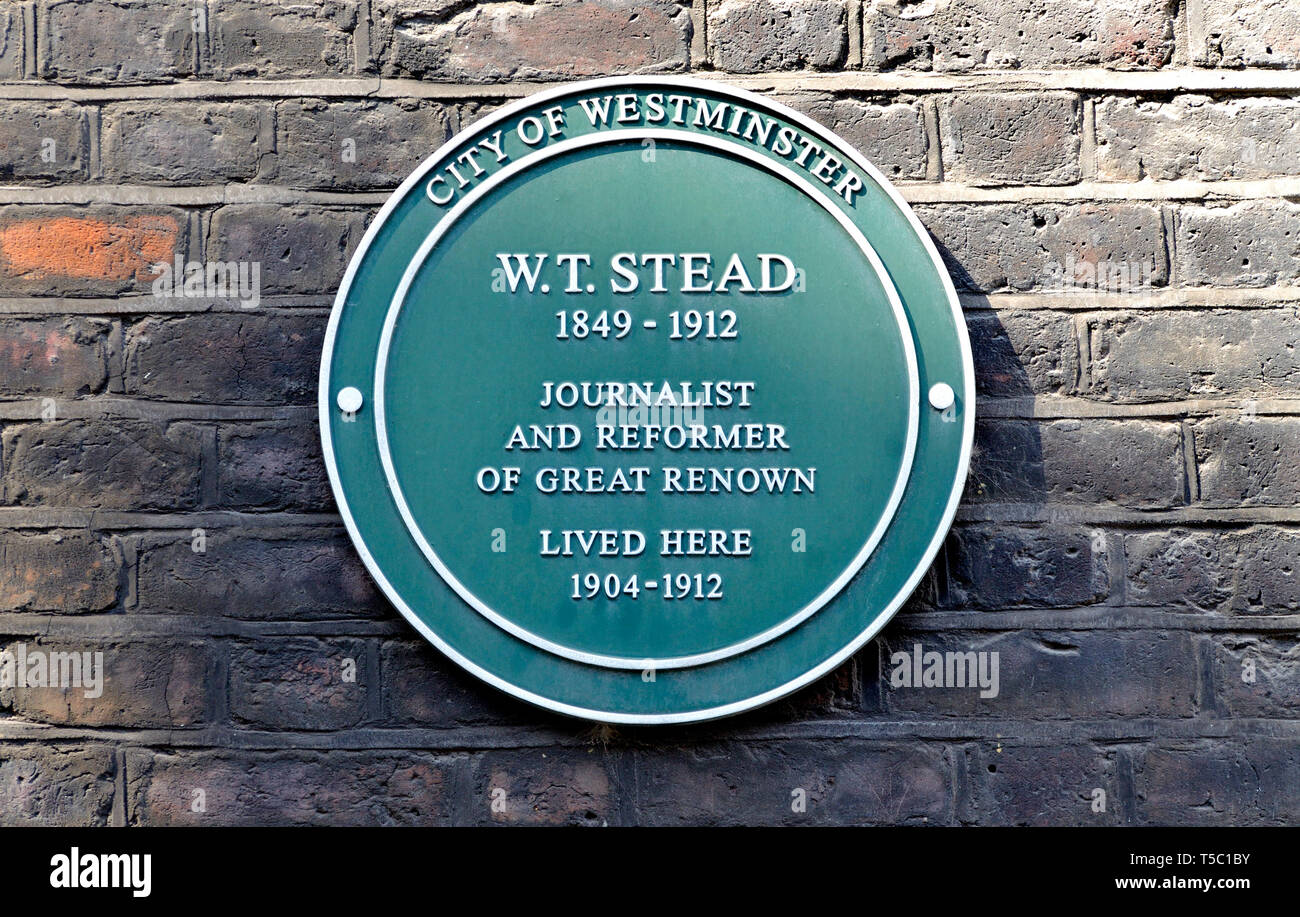 London, England, UK. Commemorative Green Plaque: W. T. Stead (1849-1912) journalist and reformer of great renown, lived here, 1904-1912. 5 Smith Squar - Stock Image