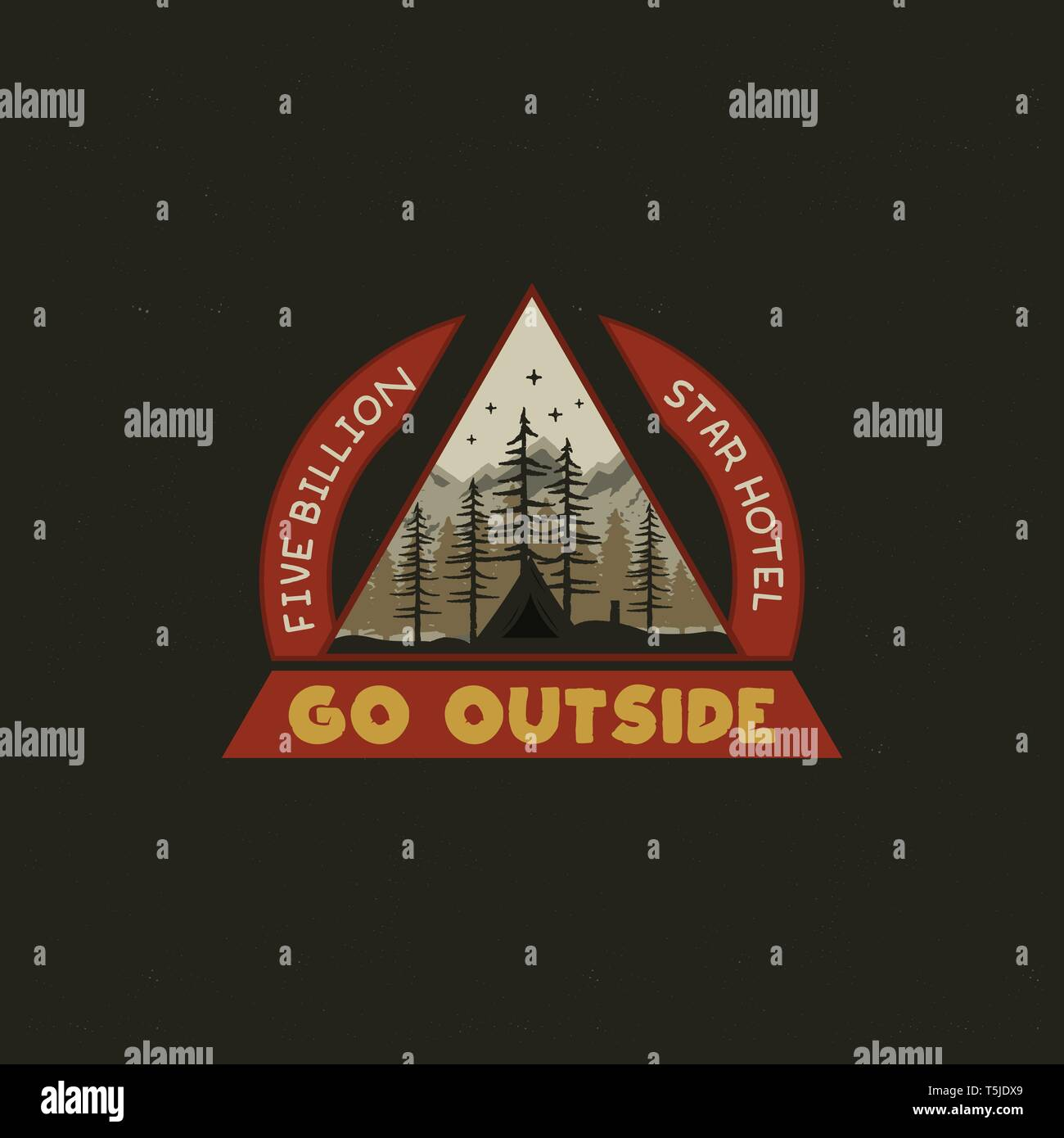 Mountain Camping badge illustration design. Unusual outdoor travel logo graphic with tent, trees and quote - Go outside. Wanderlust old style patch - Stock Vector