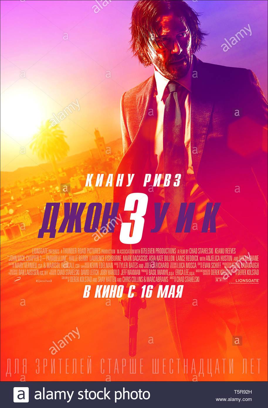 JOHN WICK PARABELLUM JOHN WICK: CHAPTER 3 - PARABELLUM 2019 de Chad Stahelski affiche russe Keanu Reeves. action; suite; sequel; sequelle d'apres les - Stock Image