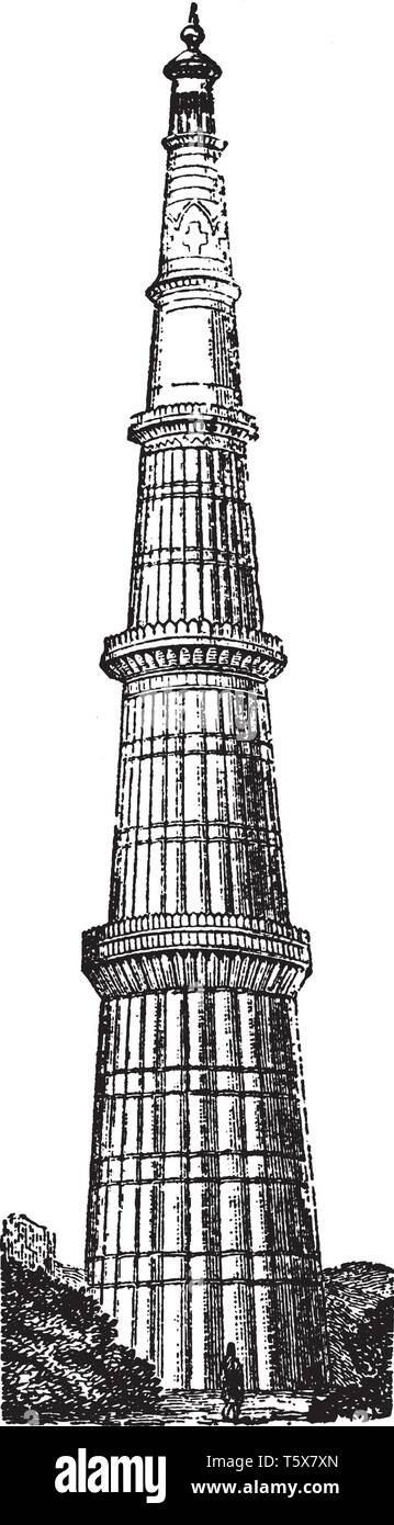 Kutab Minar is a minaret that forms part of the Qutab complex which is a UNESCO World Heritage Site in the Mehrauli area of Delhi in India, vintage li Stock Vector