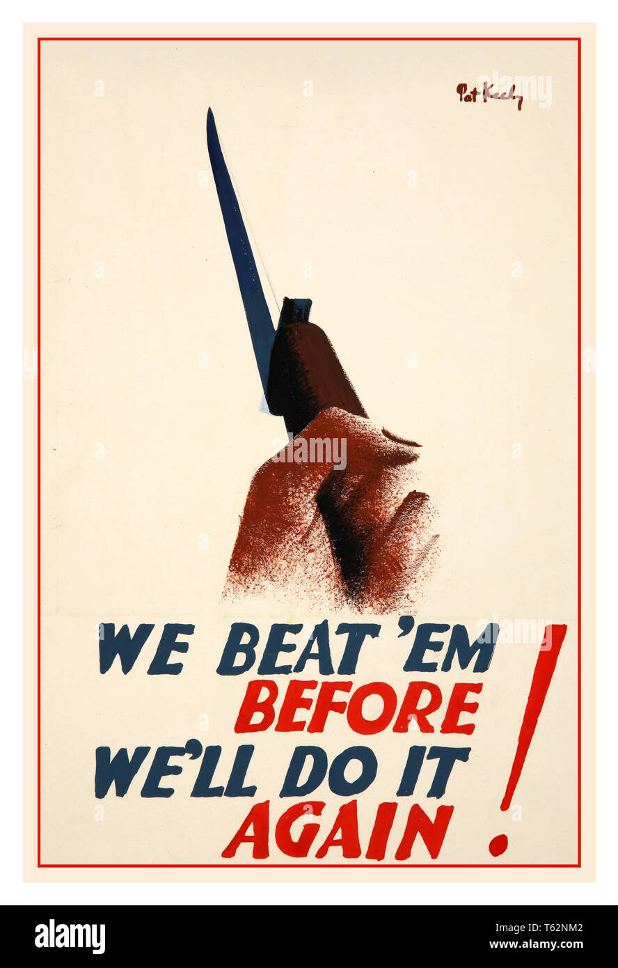 Vintage British WW2 propaganda poster 'We beat 'em before. We'll do it again!' by renowned war artist Pat Keely 1940s - Stock Image