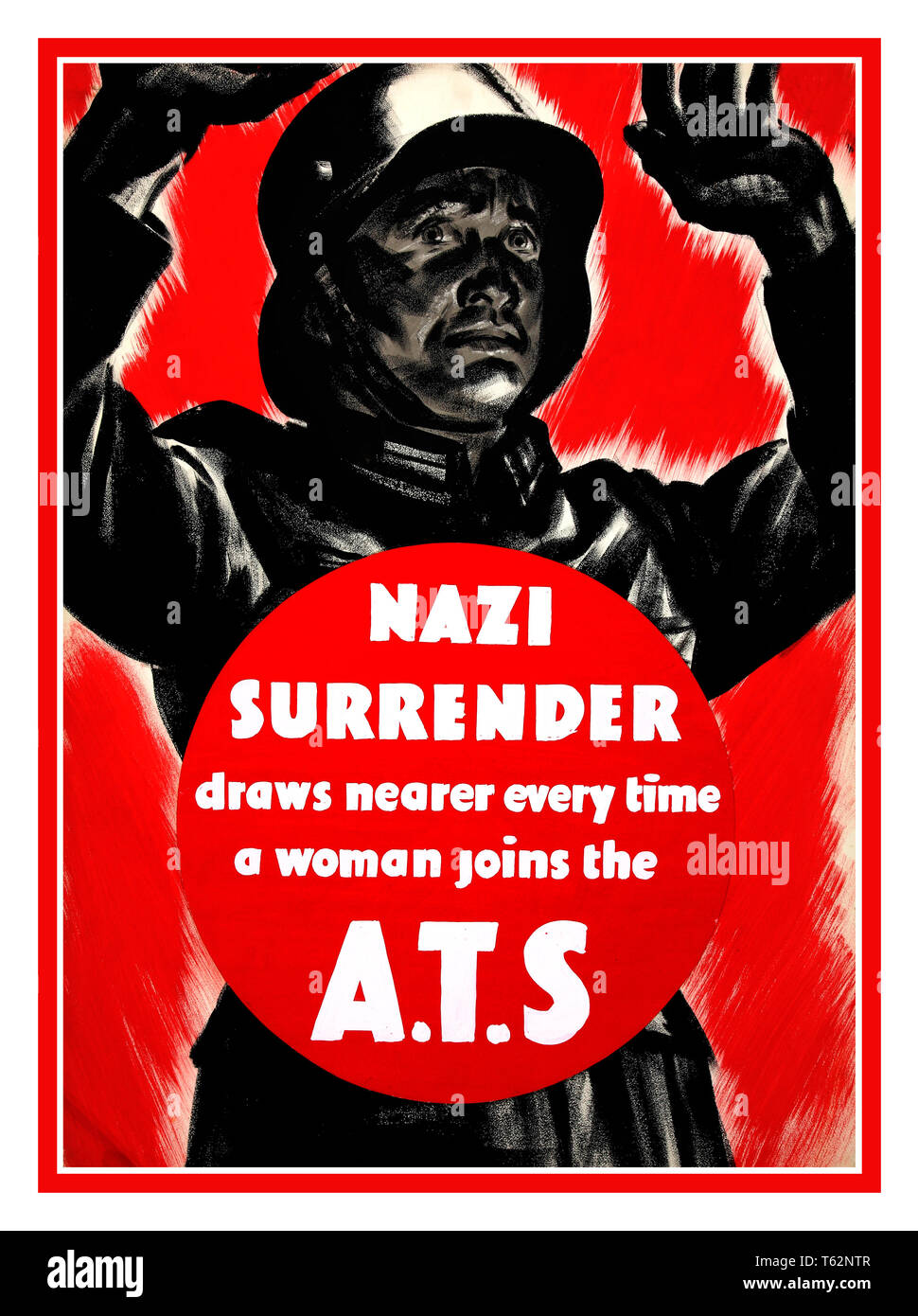 Vintage Recruitment ATS 1940's WW2 UK British Propaganda poster 'Nazi surrender draws nearer every time a woman joins the A.T.S' 1939-1946 - Stock Image