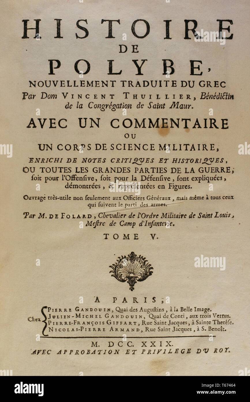 History by Polybius. Volume V. Frontispiece. French edition translated from Greek by Dom Vincent Thuillier. Comments of Military Science enriched with critical and historical notes by M. De Folard. Paris, chez Pierre Gandouin, Julien-Michel Gandouin, Pierre-Francois Giffart and Nicolas-Pierre Armand, 1729. - Stock Image
