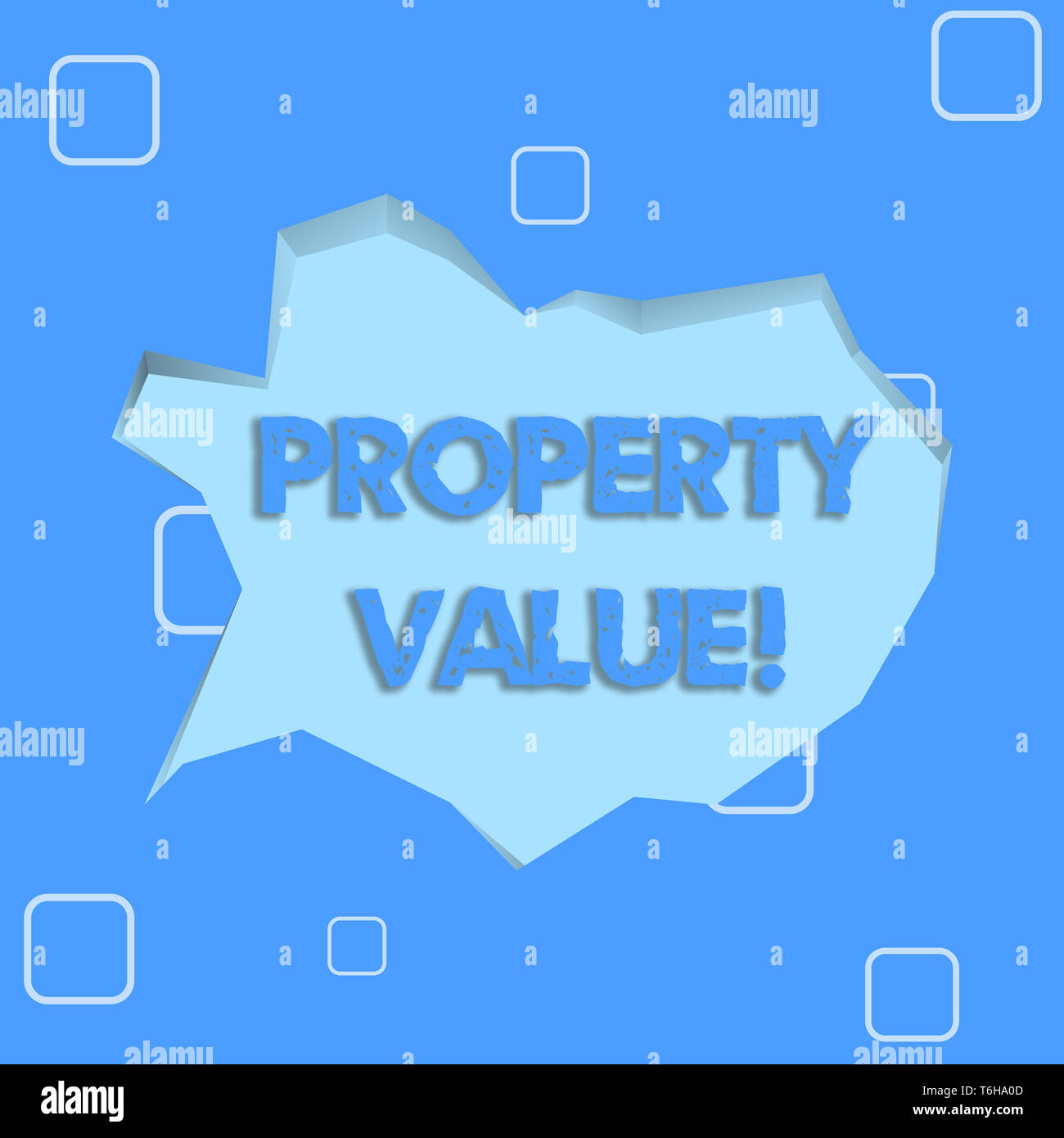 Writing note showing Property Value. Business concept for refers to the fair market value of a given piece of property Pale Blue Speech Bubble in Irre - Stock Image