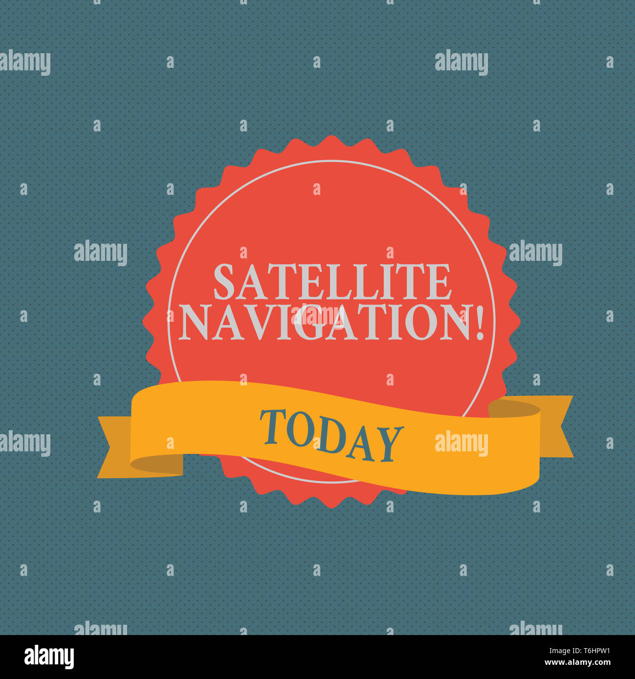 Writing note showing Satellite Navigation. Business concept for system providing autonomous geospatial positioning Color Seal Sticker with Jagged Edge - Stock Image