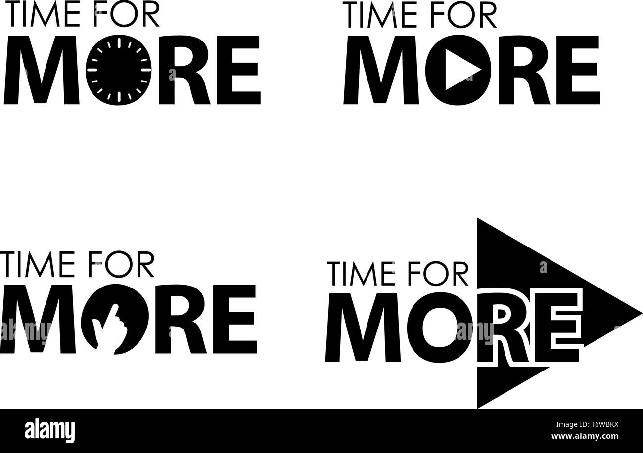 Time for more. Creative lettering vector illustration. illustration in vector format. - Stock Image