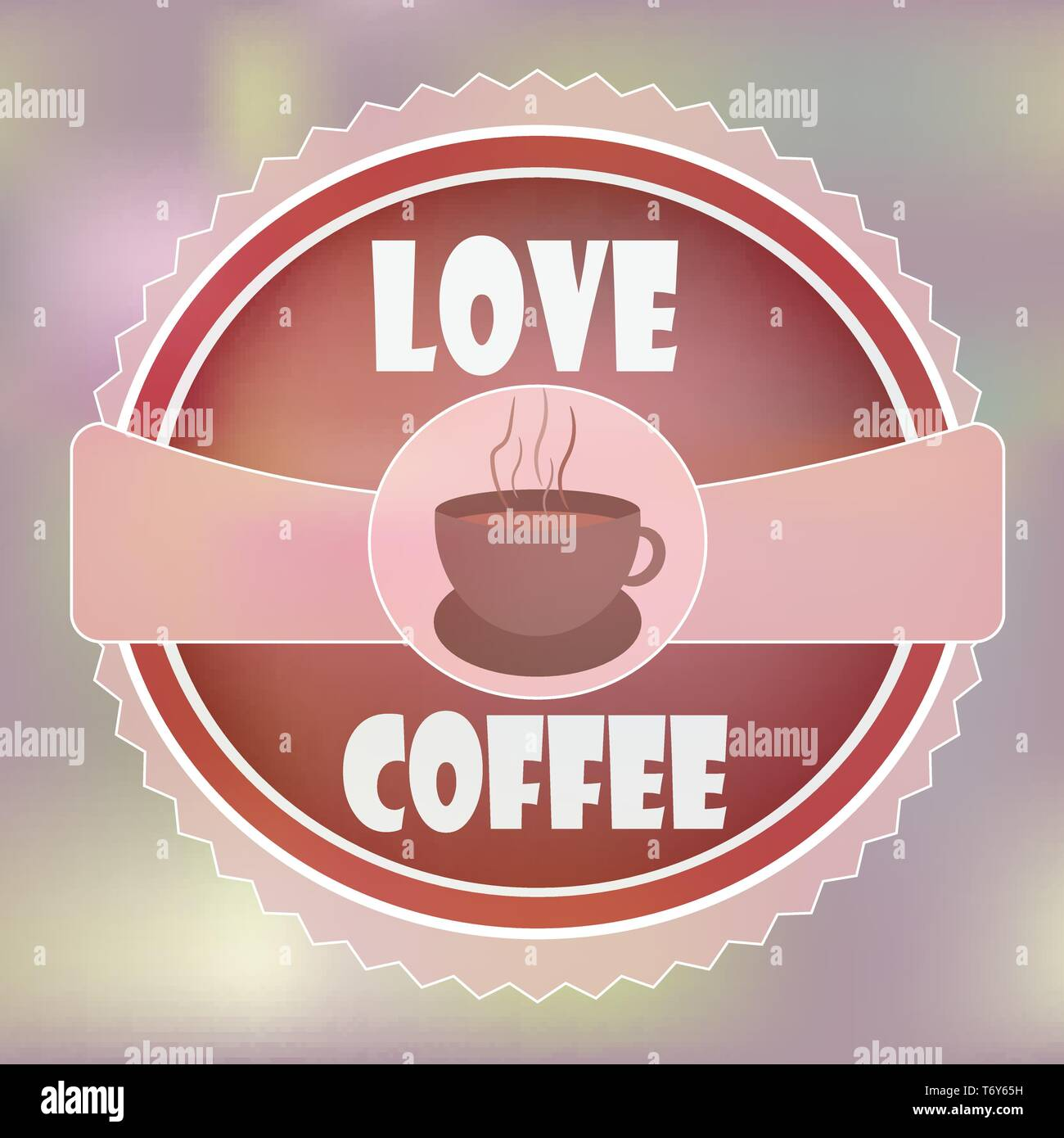 Vector Banner Banner For Restaurant Advertisements Morning Hot Drink Coffee In A Cup Of The Emblem On A Pink Background With The Inscription Love Stock Vector Image Art Alamy