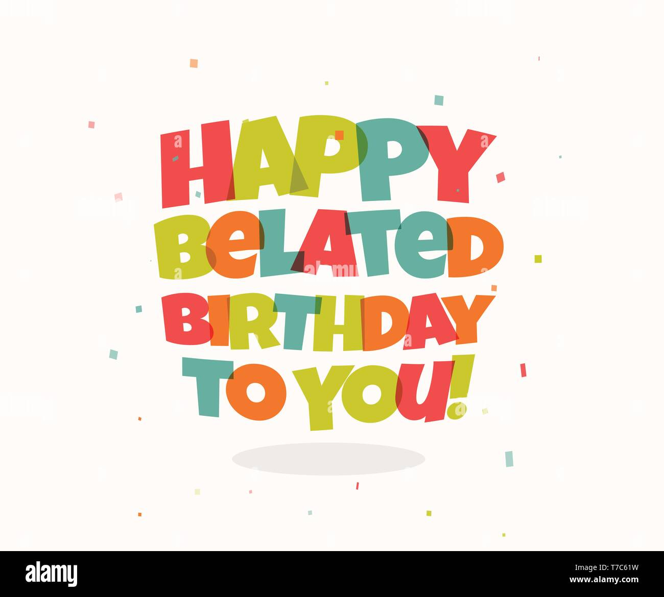 Greeting card for birthday. Colorful letters and confetti. Happy birthday Congrats vector illustration. Negative space lettering design. - Stock Image