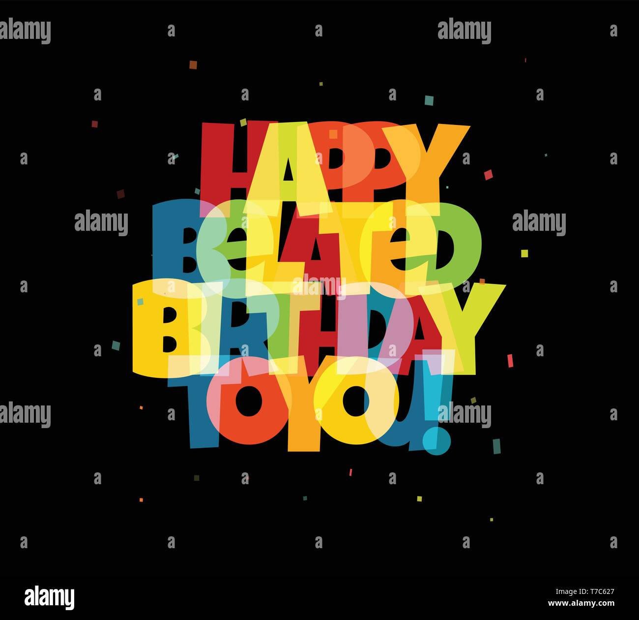 Greeting card for birthday. Colorful transparency and blending effect letters and confetti on black background. Vector illustration. - Stock Image