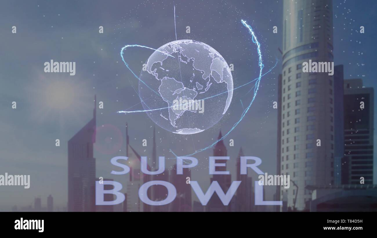 Super bowl text with 3d hologram of the planet Earth against the backdrop of the modern metropolis - Stock Image
