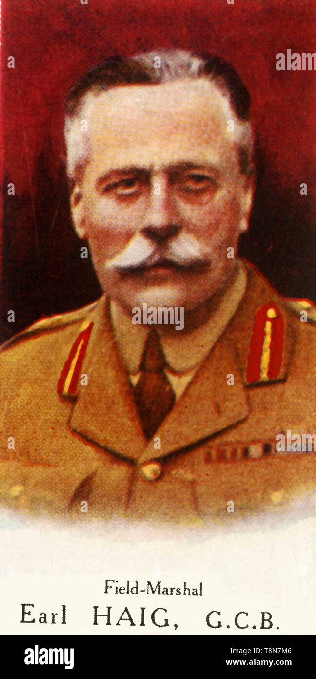 "'Field Marshal Earl Haig, G.C.B.', 1927.Field Marshal Haig (1861-1928), British commander and Field Marshall, commanded the British Expeditionary Force during WWI on the Western Front and endures criticism for the two million British casualties lost under his command.  From ""A Series of 25 Famous Men - Carreras High-Class Cigarettes"" [London, 1927] - Stock Image"